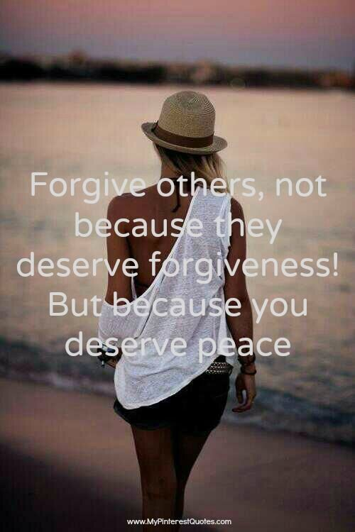 Forgive others, not because they deserve forgiveness, but because you deserve...