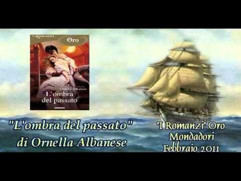 """""""L'ombra del passato"""" di Ornella Albanese - book trailer ufficiale - YouTube"""
