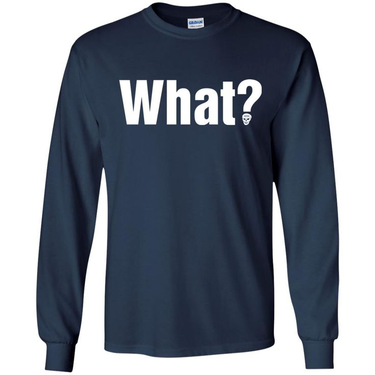 Stone Cold Steve Austin What Logo T-shirt-01 G240 Gildan LS Ultra Cotton T-Shirt