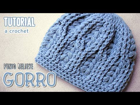 Tutorial GORRO a CROCHET en punto relieve dc33a1c18dc