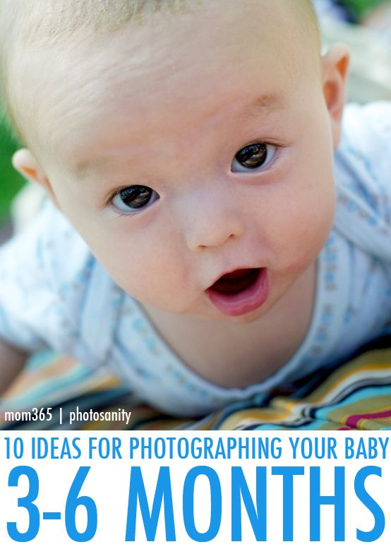 10 ideas for photographing your 3 6 month baby