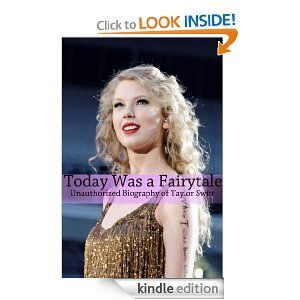 Today Was a Fairytale: An Unauthorized Biography of Taylor Swift by Minute Help Guides. $3.58. Publisher: Minute Help Guides (March 12, 2012). 52 pages