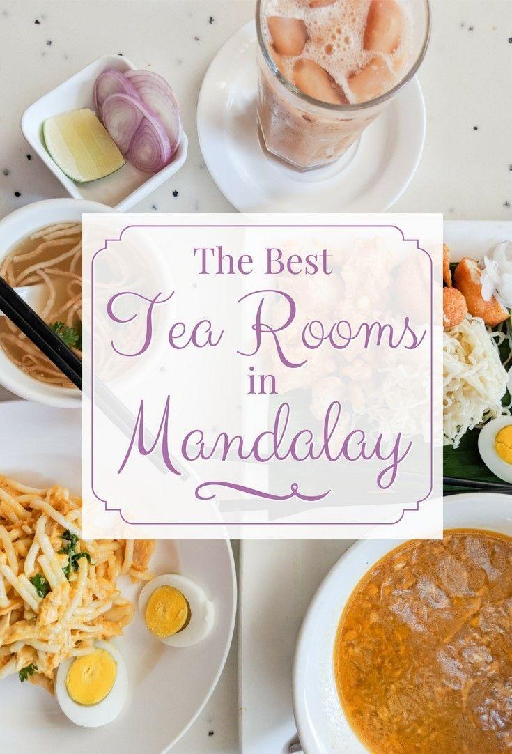 The Best Tea Shops In Mandalay Myanmar Best Tea Mandalay