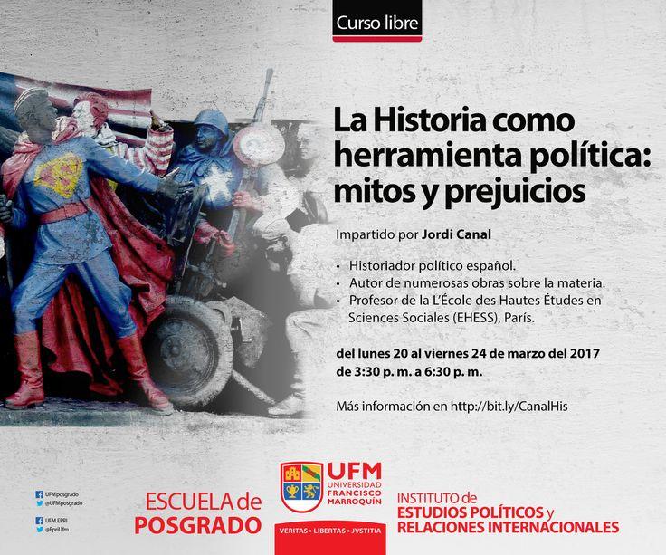 La Historia como herramienta política: mitos y prejuicios - Escuela de Posgrado
