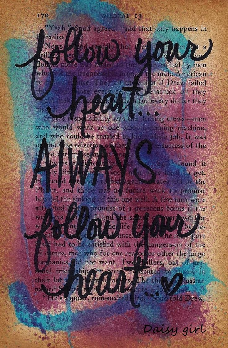 Daisy Girl's Art Studio: Always follow your heart.  A fairly simple alteration for an altered book page.