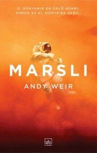 """Andy Weir'ın """"Marslı""""sına bizler de çok gecikmeden kavuşuyoruz! Detaylar için: http://www.kayiprihtim.org/portal/2014/12/04/andy-weirin-marslisina-biz-de-kavusuyoruz/"""