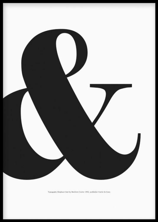 Typografisk poster med &-tecken / ampersand. Stilren och snygg grafisk tavla som passar med många planscher och affischer. Svartvita tavlor och prints med citat och typografi.