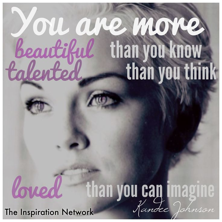 """You Think Quotes: """"You Are More: Beautiful Than You Know, Talented Than You"""