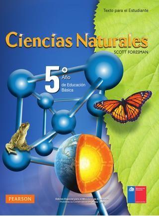 Ciencias Naturales 5  Ciencias Naturales 5 grado, básica, primaria. Libros chilenos de distribución gratuita. Muy buenos.