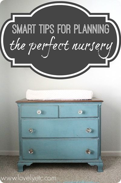 10 Smart tips for planning the perfect nursery - not just a pretty nursery, but one that actually works well for taking care of a baby!