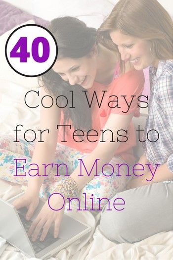 ways for teens to earn money 40 legit ways for teens to make money working from home 6690