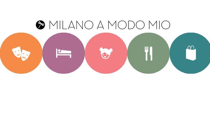 Milanoamodomio http://www.milanoamodomio.it/