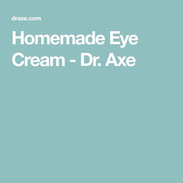 Homemade Eye Cream - Dr. Axe