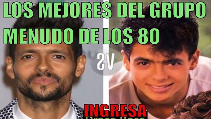 Grupo Menudo Antes y Despues (2017) #grupomenudo #grupomenudodelos80 #menudogrupo