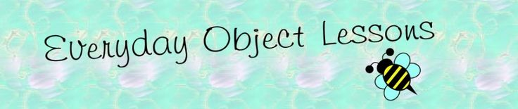 "About objectlessons.us | Everyday object lessons - ""...this can be a vast database of object lessons that you can use in preparing your Primary, Relief Society, Youth, Sunday school, Bible study, and Family Home Evening lessons..."""