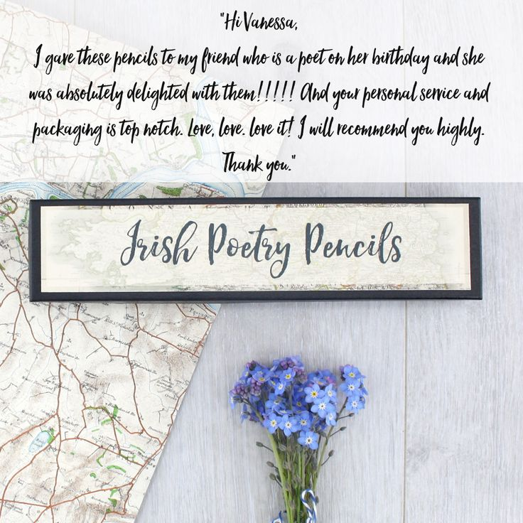 A+ customer review for our poetry pencils  Hi Vanessa,  I gave these pencils to my friend who is a poet on her birthday and she was absolutely delighted with them!!!!! And your personal service and packaging is topnotch. Love, love. love it! I will recommend you highly. Thank you.