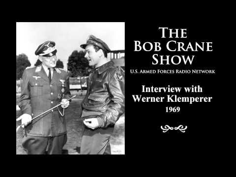 Werner Klemperer: March 22, 1920 – December 6, 2000  From 1967-1969, Bob Crane donated his time with the U.S. Armed Forces Radio Network, where he conducted and recorded many more celebrity interviews for broadcast to American troops serving overseas. A great number of these historic recordings are also available to the public through the U.S. Library of Congress in Washington, D.C.   This clip is from Bob Crane's interview with Werner Klemperer for the U.S. Armed Forces Radio Network (1969)