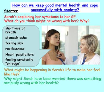 A lesson on anxiety, its symptoms and treatment, together with plenty of activities to engage students on this important mental health topic. 1hr PP, 3x worksheets, clip link with questions. Differentiated to 3 levels throughout. More inexpensive and free resources available at my store and at my website: www.ecpublishing.co.uk