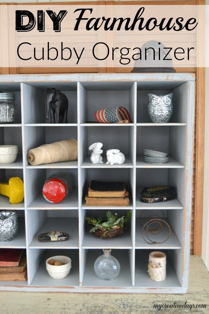 mycreativedays: DIY Farmhouse Cubby Organizer