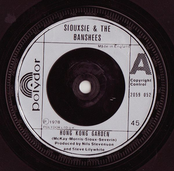 Siouxsie And The Banshees* - Hong Kong Garden at Discogs