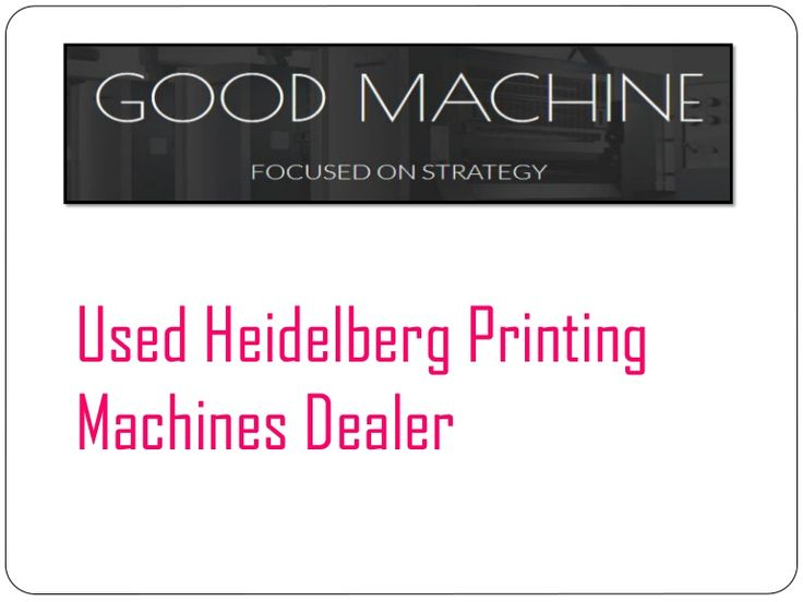 Used Heidelberg Printing Machines Dealer  | Print shops aspiring to buy used printing press may contact Goodmachine, an eminent Used Heidelberg Printing Machines Dealer.  https://goo.gl/CU1g98