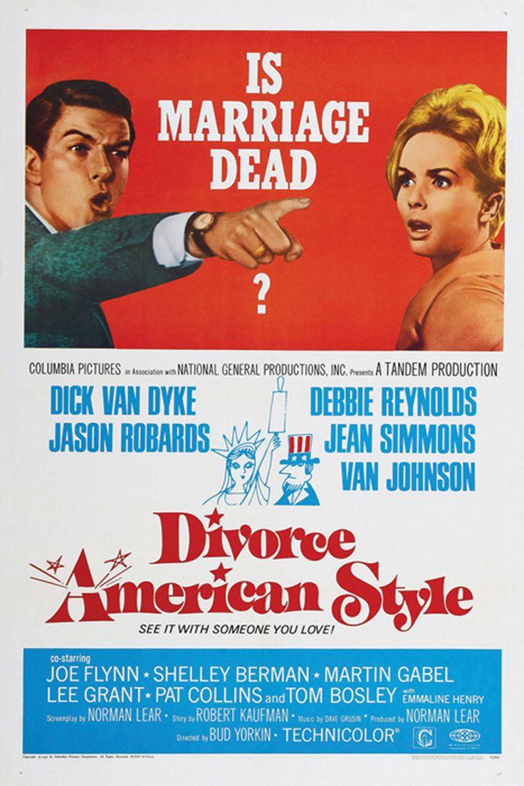 Divorce American Style (1967) Stars: Dick Van Dyke, Debbie Reynolds, Jason Robards, Jean Simmons, Joe Flynn, Lee Grant, Tim Matheson ~ Director: Bud Yorkin (Nominated for 1 Oscar)