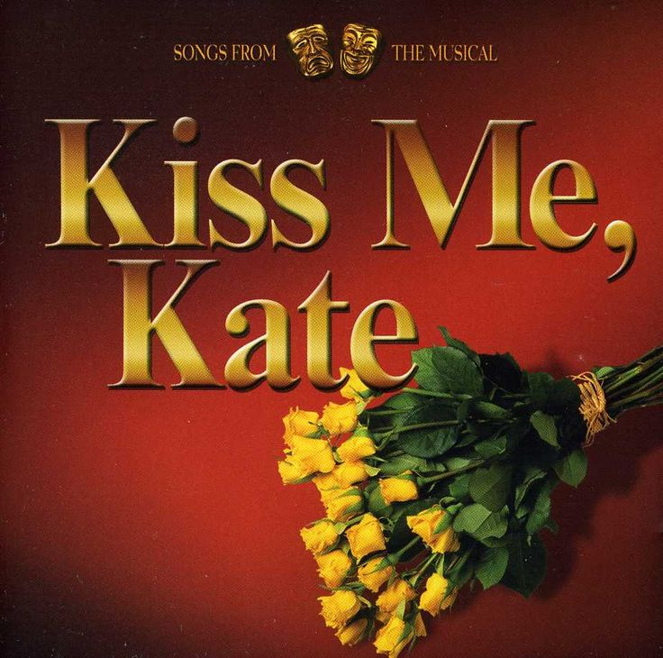 Signature Kiss Me Kate - Kiss Me Kate