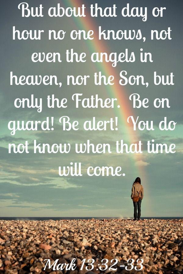 Mark 13:32-33