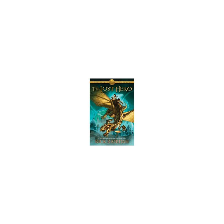 The Lost Hero (Heroes of Olympus Series #1) (Paperback) by Rick Riordan