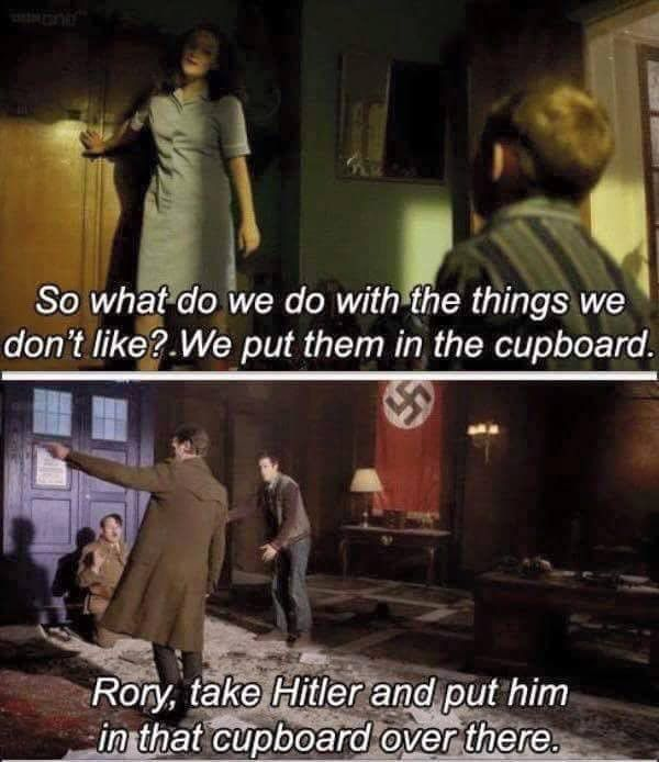 rory puts hitler in the cupboard Doctor Who #DoctorWho #RaggedyFan #Hitler