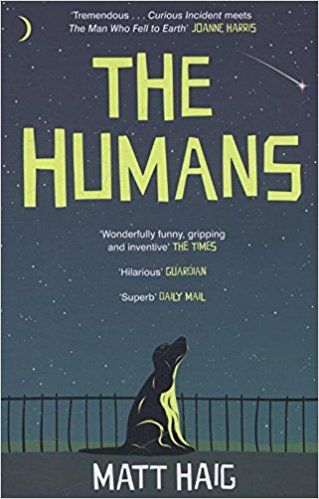 The Humans: Amazon.co.uk: Matt Haig: 9780857868787: Books