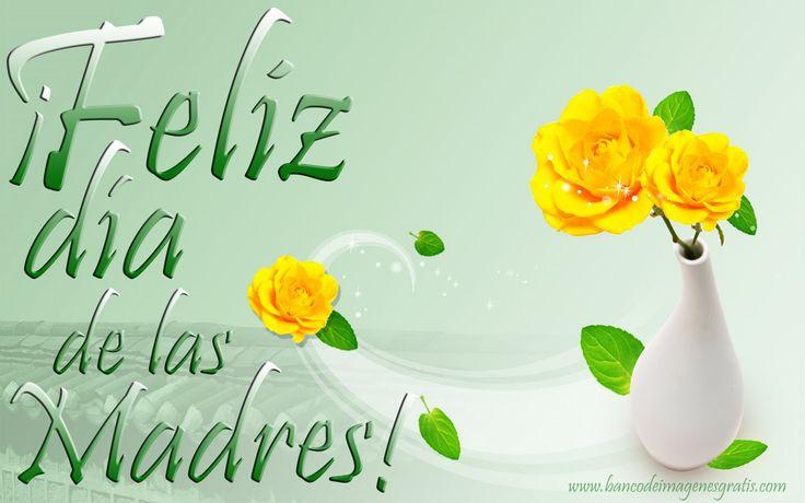 ¡Feliz Día de las Madres! - Mensajes para el 10 de Mayo