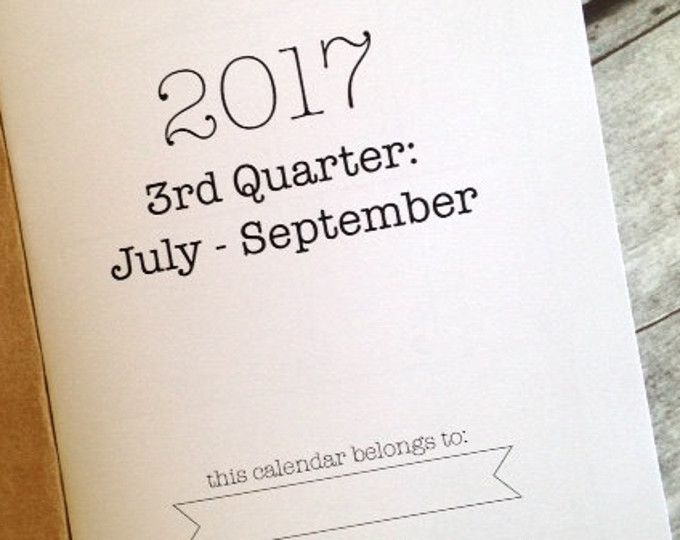 2017 3rd Quarter MONTHLY/WEEKLY Dated Quarterly Calendar - Available in 8 sizes
