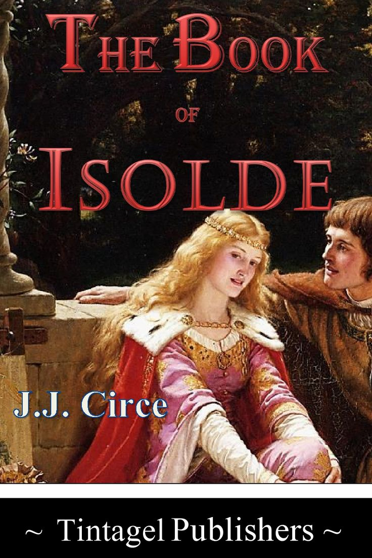 The Book of Isolde by J.J. Circe, 2015 edition
