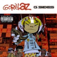 Gorillaz G-Sides (I own the one with the skeleton doll thing on the front)