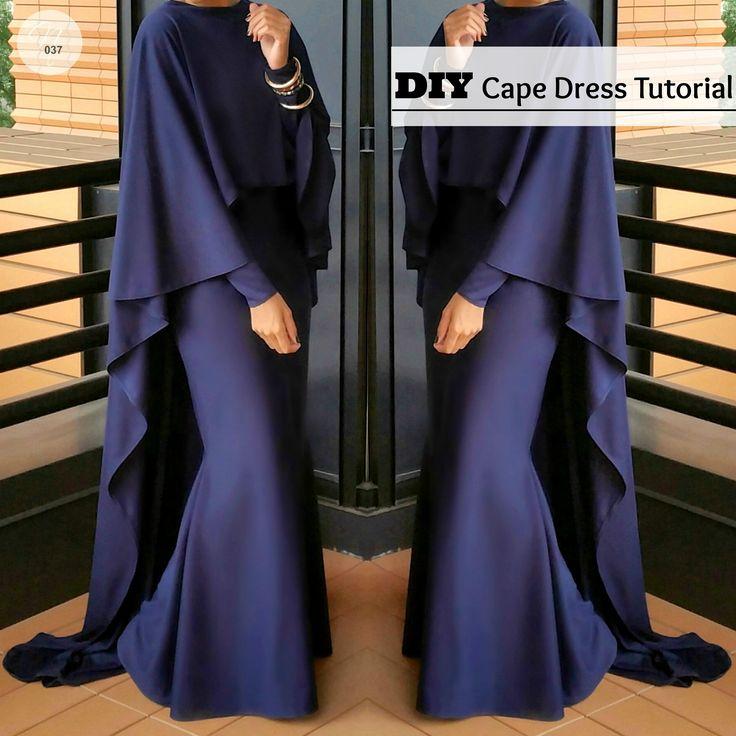 DIY | Nadira037 | 2 piece cape dress tutorial. Make the dress or cape to wear alone or together.