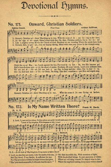 Antique Hymnal Page - Onward Christian Soldiers ~~~via Knick of Time   http://knickoftimeinteriors.blogspot.com/