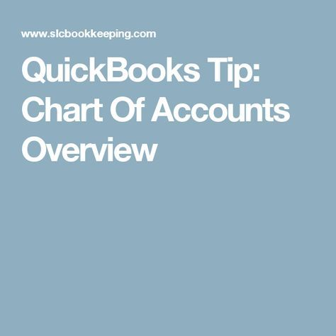 QuickBooks Tip: Chart Of Accounts Overview