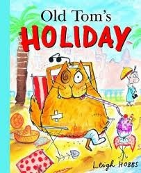 Old Tom's Holiday by Leigh Hobbs.  When Angela Throgmorton wins a luxury holiday, she has to leave Old Tom (her irrepressible cat) at home - or so she thinks! This funny, affectionate story is superbly illustrated by the exuberant Leigh Hobbs, and was shortlisted for the 2003 Children's Book Council Picture Book of the Year Award.