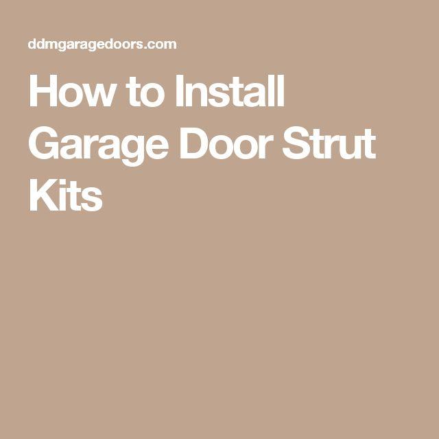How to Install Garage Door Strut Kits