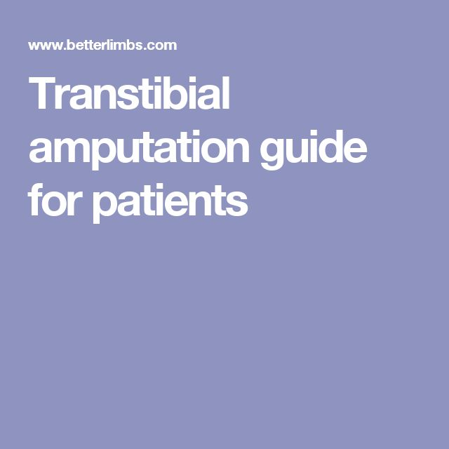 4 Transtibial amputation guide for patients regarding different