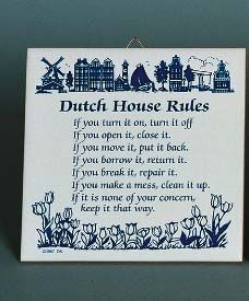 Dutch House Rules..... I want this!!