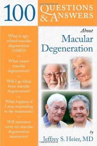 100 Questions & Answers About Macular Degeneration by Jeffrey Heier, http://www.amazon.com/dp/0763764361/ref=cm_sw_r_pi_dp_N0Z5qb09JV5WB