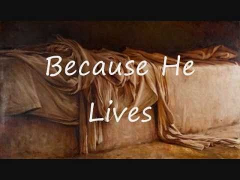 Bill Gaither – Because He Lives Lyrics | Genius Lyrics