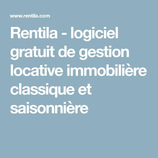 Rentila - logiciel gratuit de gestion locative immobilière classique et saisonnière