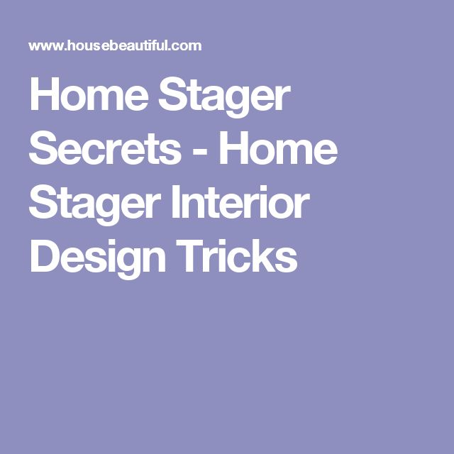 15 Design Secrets To Steal From Home Stagers StagingBeach HouseBusiness OpportunitiesStudyRentingCareerInterior
