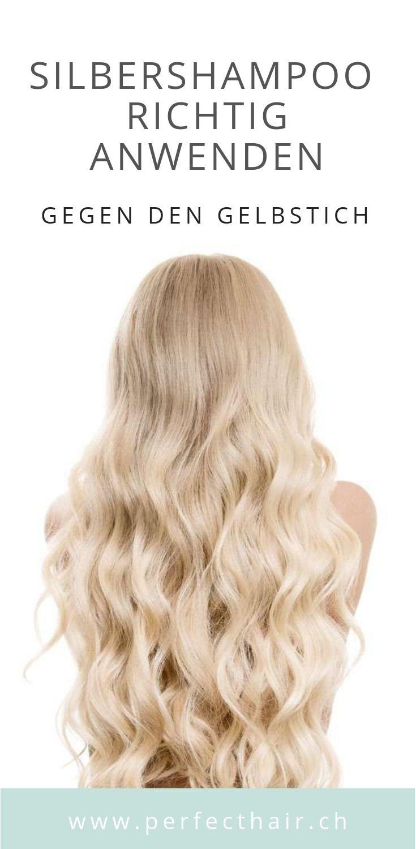 Silbershampoo Richtig Anwenden Gegen Den Gelbstich In 2019 Blonde