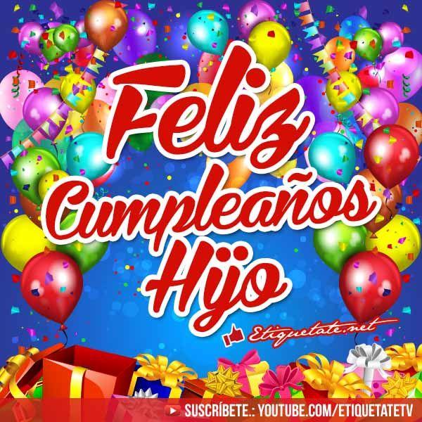 Imágenes para etiquetar que digan Feliz Cumpleaños Hijo VER EN http  etiquetate net imagenes