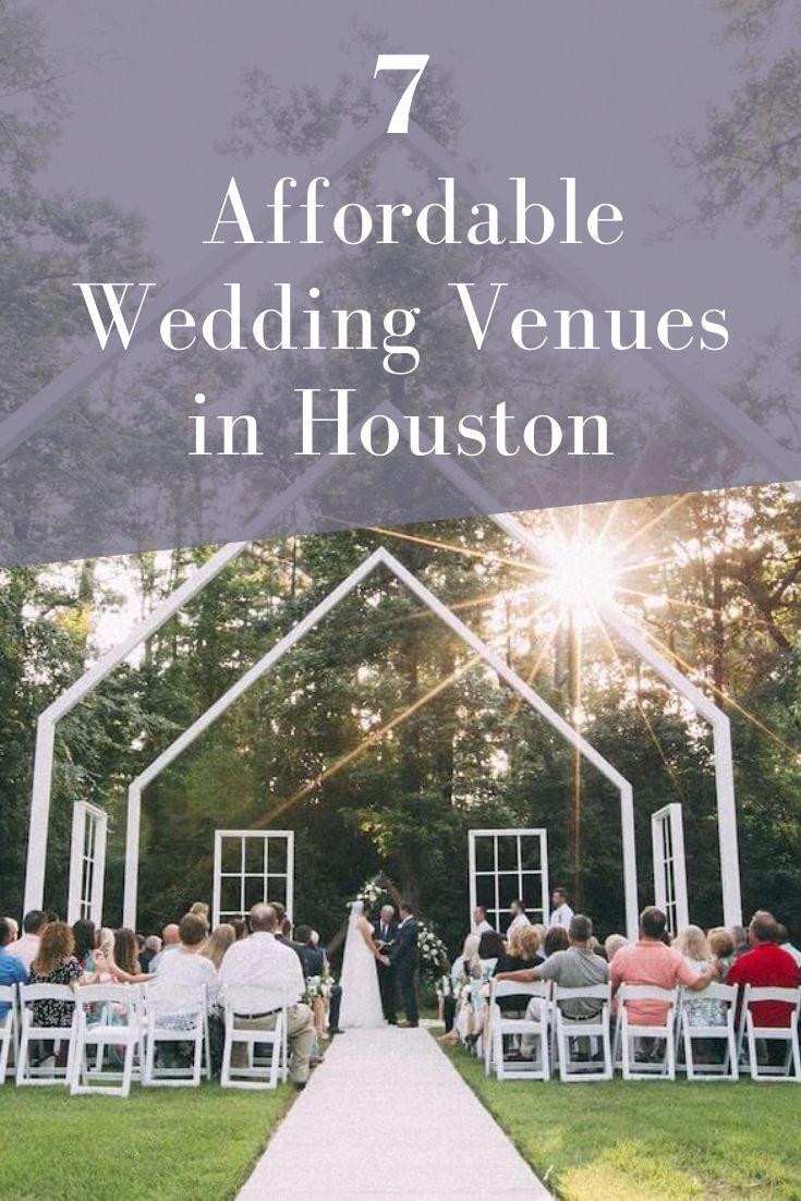 7 Surprisingly Affordable Wedding Venues In Houston Joy In 2020 Wedding Venue Houston Wedding Venues Free Wedding Venues