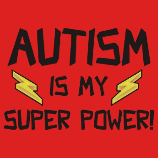 AUTISM IS MY SUPERPOWER. This design available on unisex t-shirt, phone case, mug, and 20 other products. check them out.